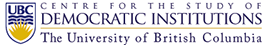 UBC Centre for the Study of Democratic Institutions